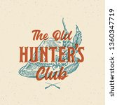 old hunters club abstract...   Shutterstock .eps vector #1360347719