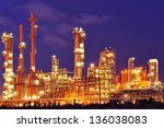petrochemical plant at twilight | Shutterstock . vector #136038083