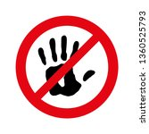 no entry  not allowed hand sign ... | Shutterstock .eps vector #1360525793