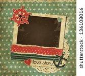 vintage scrap nautical card... | Shutterstock .eps vector #136108016