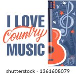 i love country music. country ... | Shutterstock .eps vector #1361608079