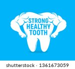 strong healthy tooth vector... | Shutterstock .eps vector #1361673059