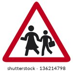 school warning sign  crossing... | Shutterstock . vector #136214798