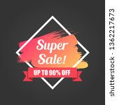 super sale up to 90 percent off ... | Shutterstock .eps vector #1362217673