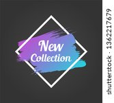 new collection promo lettering. ... | Shutterstock .eps vector #1362217679