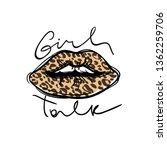 girl talk slogan. leopard spots ...   Shutterstock .eps vector #1362259706