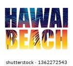 hawai beach summer paradise... | Shutterstock .eps vector #1362272543