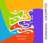 ramadan kareem arabic...   Shutterstock .eps vector #1362299723