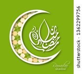ramadan mubarak arabic...   Shutterstock .eps vector #1362299756