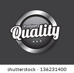 quality button over gray... | Shutterstock .eps vector #136231400