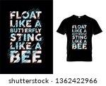 float like a butterfly sting... | Shutterstock .eps vector #1362422966