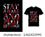 stay awake and plot revenge... | Shutterstock .eps vector #1362422990