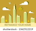 refinance your home cityscape... | Shutterstock . vector #1362512219