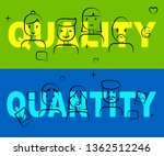 quality vs quantity words... | Shutterstock . vector #1362512246