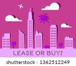 lease versus buy cityscape... | Shutterstock . vector #1362512249