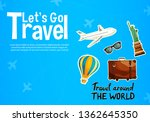 it s time to travel.trip to...   Shutterstock .eps vector #1362645350