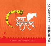 maharashtra day is celebrated... | Shutterstock .eps vector #1362659780