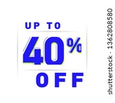40  off  discount percentage...   Shutterstock .eps vector #1362808580