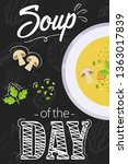 soup of the day menu concept.... | Shutterstock .eps vector #1363017839