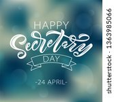 happy secretary day hand... | Shutterstock .eps vector #1363985066