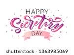 happy secretary day hand... | Shutterstock .eps vector #1363985069