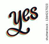 yes lettering. handwriting...   Shutterstock .eps vector #1364217023