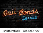neon bail bonds service sign on ... | Shutterstock . vector #1364264729