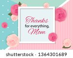 Thanks For Everything  Mom....