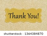 thank you message on a gold... | Shutterstock . vector #1364384870