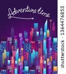 adventure time concept. modern... | Shutterstock .eps vector #1364476853