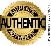authentic golden label  vector...   Shutterstock .eps vector #136478744