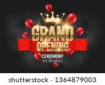 grand opening. banner with gold ... | Shutterstock .eps vector #1364879003