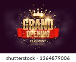 grand opening. banner with gold ... | Shutterstock .eps vector #1364879006