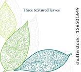 doodle textured leaves... | Shutterstock .eps vector #136501649
