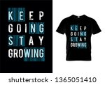 keep going stay growing... | Shutterstock .eps vector #1365051410