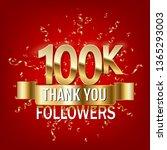 100000 followers thank you gold ... | Shutterstock .eps vector #1365293003