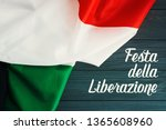 Small photo of April 25 Liberation Day Text in italian card. italy flag selective focus image
