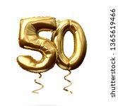 number 50 gold foil helium... | Shutterstock . vector #1365619466