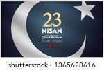 23 april  national sovereignty... | Shutterstock .eps vector #1365628616