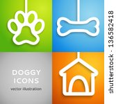 Stock vector set of applique doggy icons vector illustration for happy canine design doghouse bone and animal 136582418