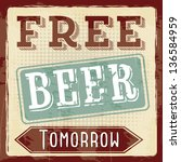 free beer tomorrow illustration ... | Shutterstock .eps vector #136584959