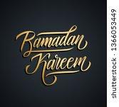 ramadan kareem calligraphic... | Shutterstock .eps vector #1366053449