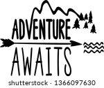 adventure awaits  mountains | Shutterstock .eps vector #1366097630