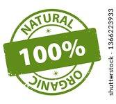 natural organic 100 percent...   Shutterstock . vector #1366223933