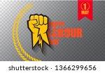 happy labour day vector label...   Shutterstock .eps vector #1366299656