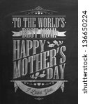 vintage happy mother's day... | Shutterstock .eps vector #136650224