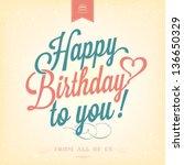 vintage happy birthday... | Shutterstock .eps vector #136650329