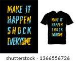 make it happen shock everyone... | Shutterstock .eps vector #1366556726