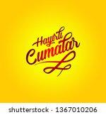 hayirli cumalar. translation... | Shutterstock .eps vector #1367010206