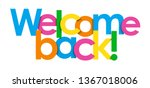 Welcome Back  Colorful...